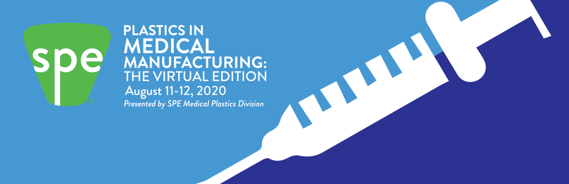 Plastics in Medical Manufacturing 2020