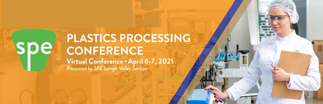 SPE Plastics Processing Conference 2021