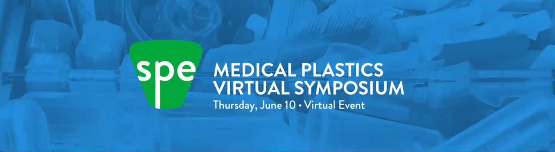 Medical Plastics Virtual Symposium 2021